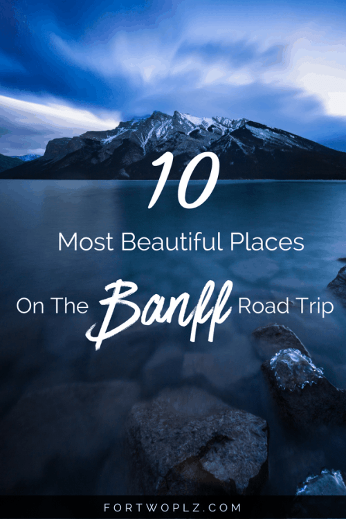 There are so many beautiful places to visit in Banff National Park, Canada. This post highlights the top instagram spots to stop by while you're on your Canadian Rockies road trip, perfect for instagrammers and photographers. Click through to read more on For Two, Please now! #canadaroadtrip#banff #lakelouise #canadianrockies#travelguide#canada #bucketlist #tripplanning