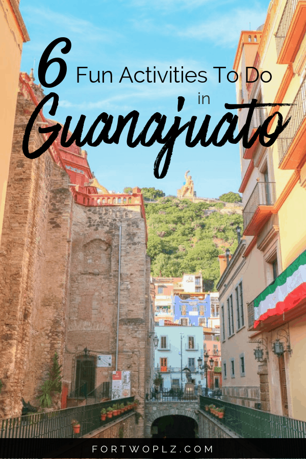 Best Things To Do Guanajuato Mexico
