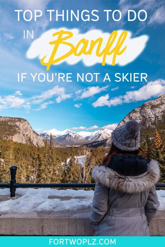 Wondering what to do in Banff, Canada in winter? This comprehensive Banff travel guide is designed to helpnon-skiersplan a perfect winter itinerary for Banff. Click through to discover a list of best winter activities in Banff for non-skiers! #explorecanada #canadatravel
