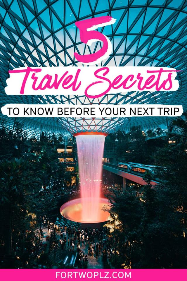 5 travel secrets to know before your next trip