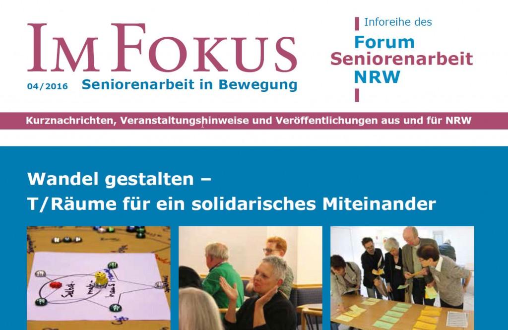 Im Fokus Ausgabe 4/2016: Wandel gestalten – T/Räume für ein solidarisches Miteinander