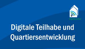 Cover digitale Teilhabe und Quartiersentwicklung