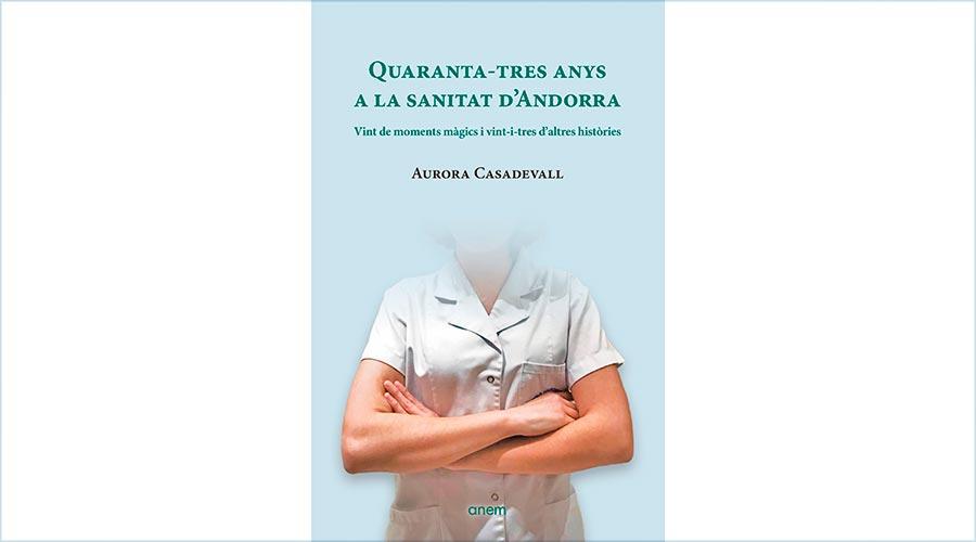 Portada del llibre 'Quaranta-tres anys de la sanitat d'Andorra', d'Aurora Casadevall