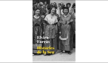 Portada del llibre 'Històries de la Seu, d'Elvira Farràs'