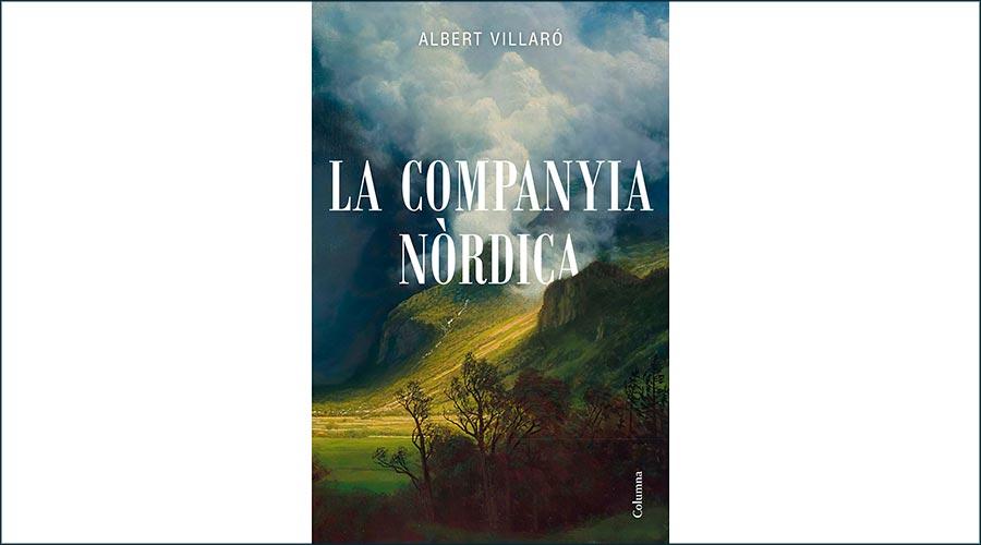 Portada de 'La companyia nòrdica', d'Albert Villaró
