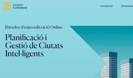 Presentacio batxelor de gestió i planificació de ciutats intel·ligents al web de la Universitat Carlemany