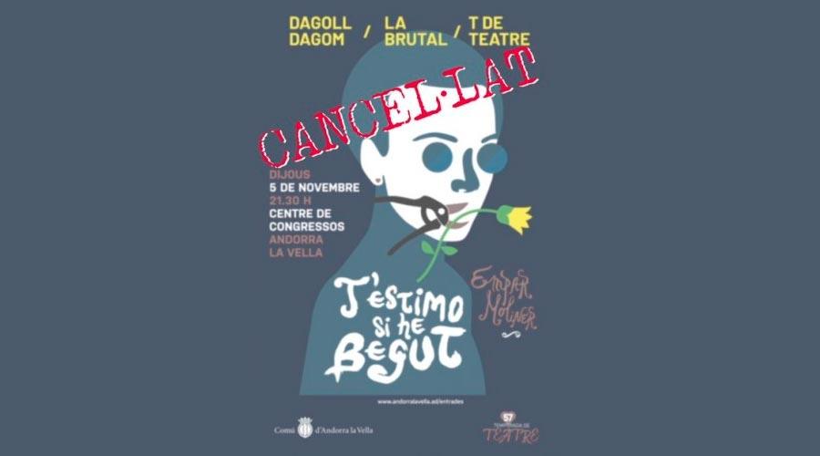 Cartell que anuncia la cancel·lació de l'espectacle 'T'estimo si he begut'