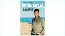 """Portada del llibre """"A Cor Obert"""", d'Oriol Mitjà"""