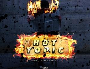 """🚨New Music Alert!🚨OfficialHardBodyMusic – """"Hot Topic"""""""
