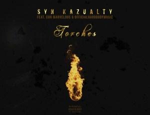 "🚨 New Music Alert! 🚨 Syn Kazualty – ""Torches"" (feat. Con Marvelous & OfficialHardBodyMusic)"