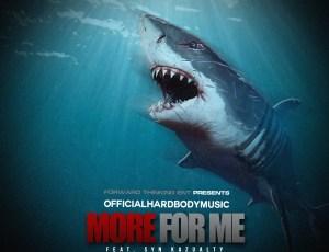 "🚨 New Music Alert! 🚨 OfficialHardBodyMusic – ""More For Me"" (Feat. Syn Kazualty)"