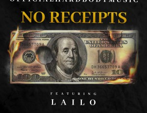 "🚨 New Music Alert! 🚨 OfficialHardBodyMusic – ""No Receipts"" (feat. Lailo)"