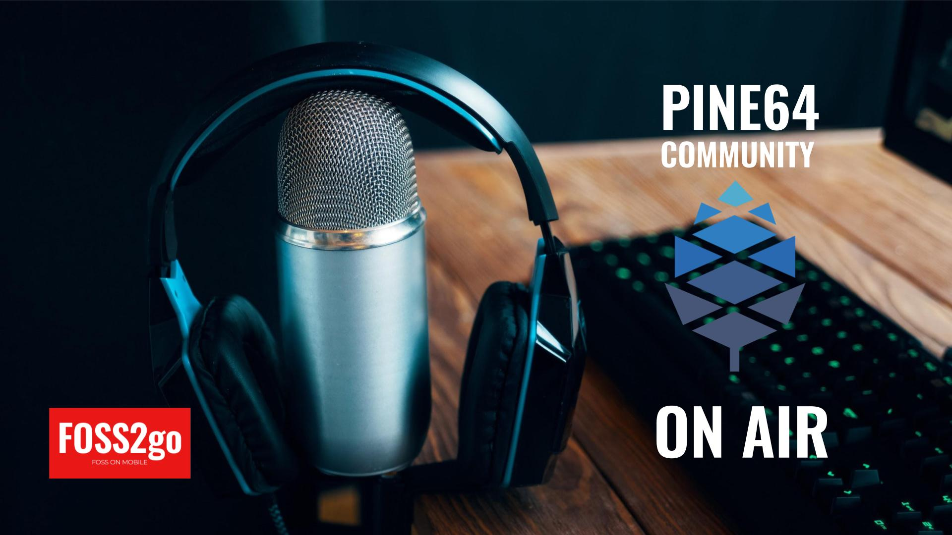 The first community podcast the Pine64 is out.