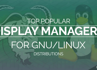 Top Popular Display Managers for GNU Linux Distributions Fosslovers