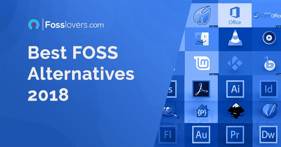 Best FOSS Alternatives 2018