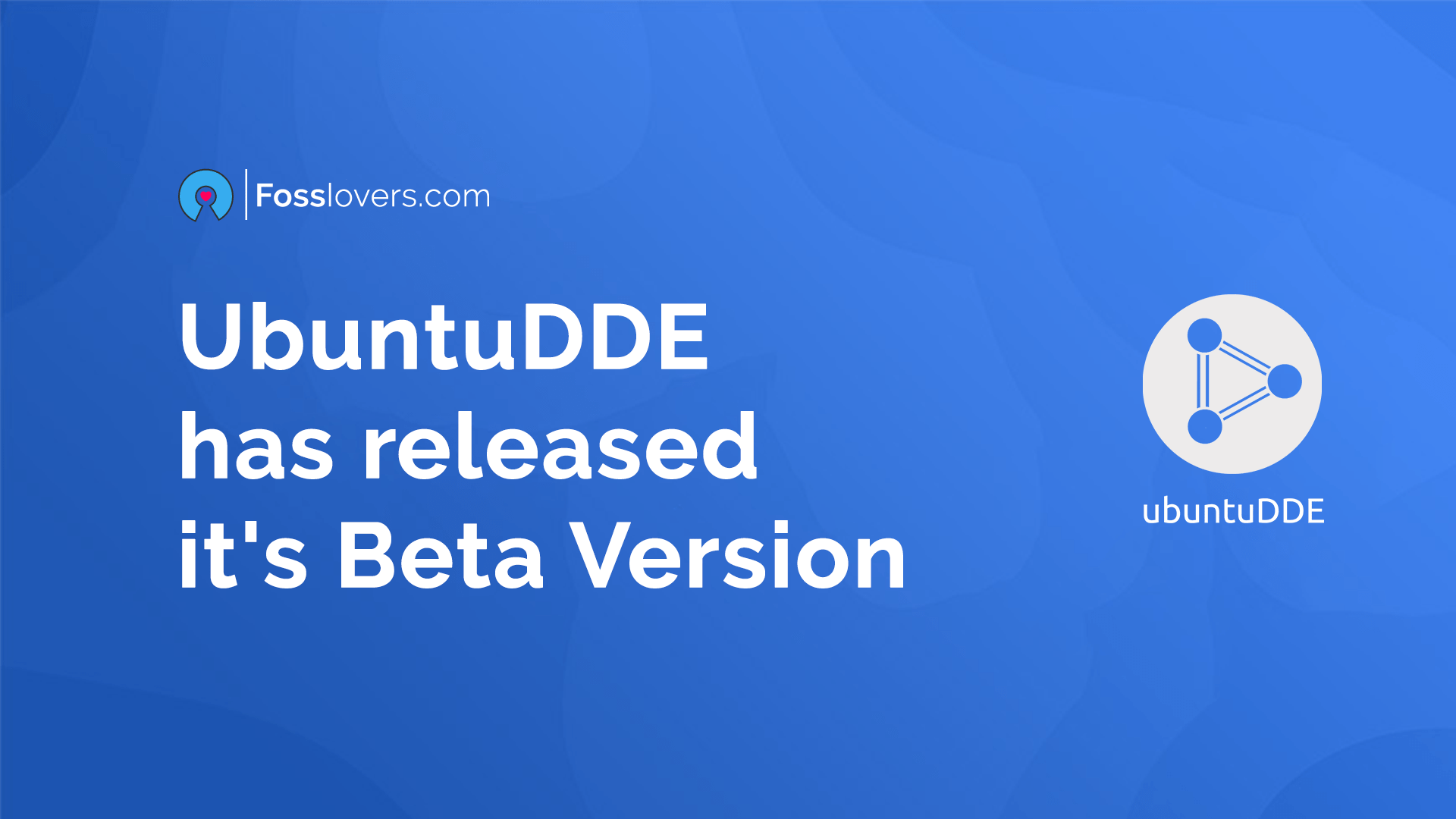 UbuntuDDE has released it's Beta Version