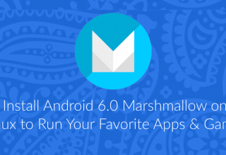 Install Android 6.0 Marshmallow on Linux to Run Apps & Games 83