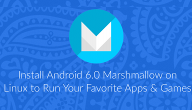Install Android 6.0 Marshmallow on Linux to Run Apps & Games 4 Android 6.0 Marshmallow on Linux