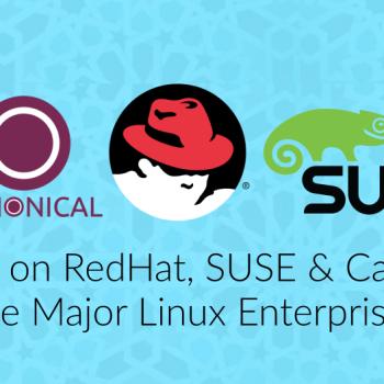Major Linux Enterprises; Redhat, SUSE & Canonical