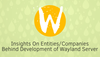 Insights On Companies Behind Wayland 39 who develops wayland
