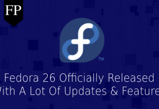 Fedora 26 Officially Released With Updated Software & More 22