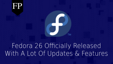 Fedora 26 Officially Released With Updated Software & More 35