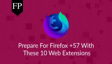 Prepare For Firefox +57 With These 10 Web Extensions 3