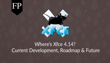 Where's Xfce 4.14? Current Development, Roadmap & Future 13 xfce 4.14