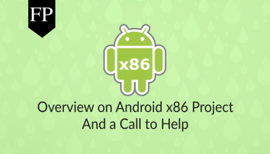 Overview on Android x86 Project & Call to Help 37 android x86
