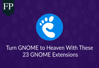 Turn GNOME to Heaven With These 23 GNOME Extensions 7 gnome extensions,gnome shell extensions