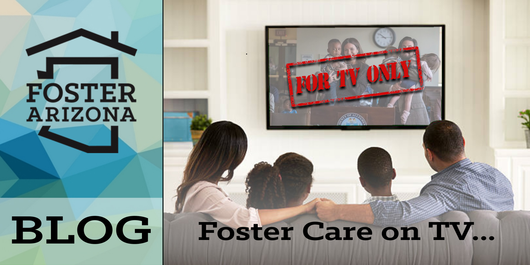 Foster Parents Hire Lawyer and Fight – Foster Arizona