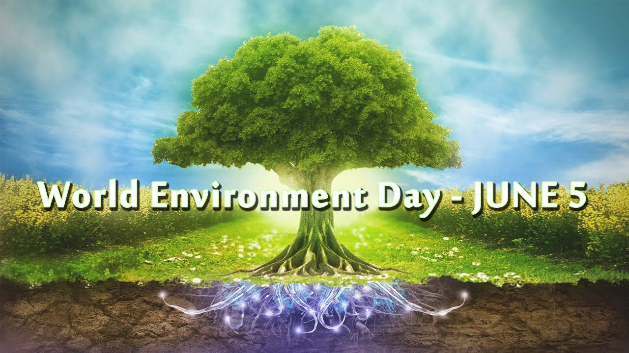 World Environment Day – 2017; Theme 'Connecting People to Nature'
