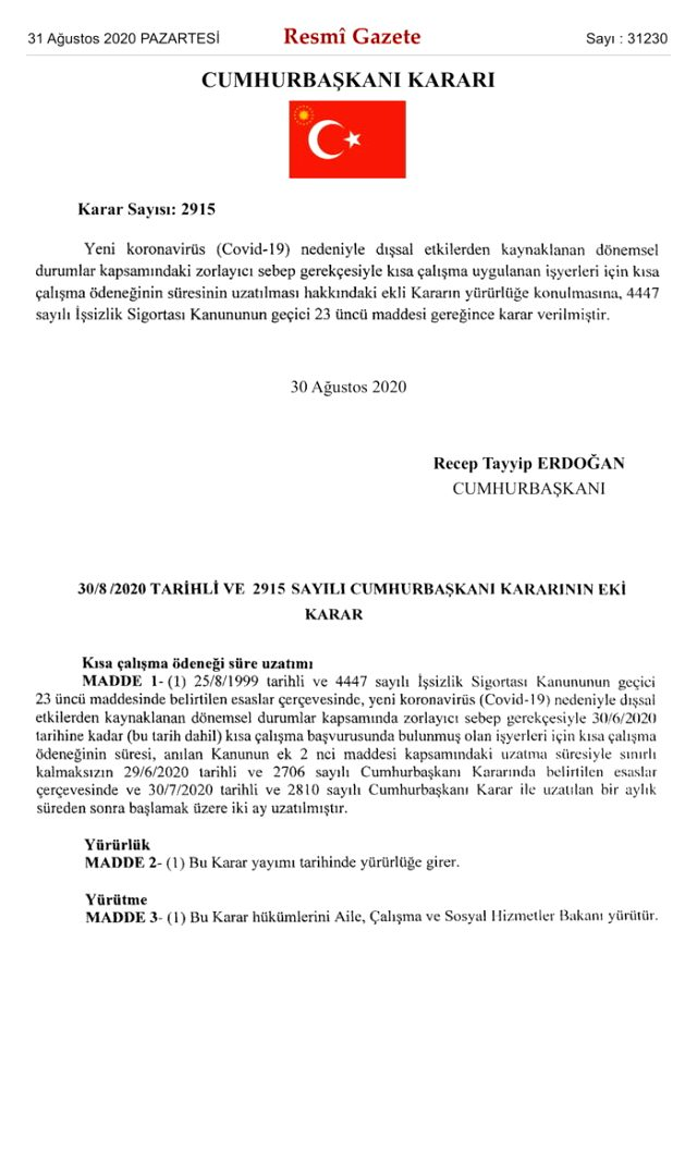 Son Dakika: Kısa çalışma ödeneği 2 ay daha uzatıldı