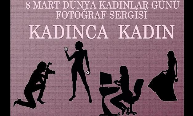 "9 Mart 2013 – ""KADINCA KADIN"""