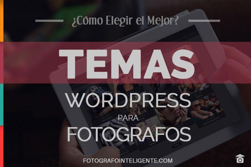 Como elegir Temas WordPress para Fotografos
