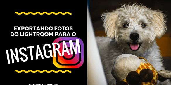 Lightroom para o Instagram
