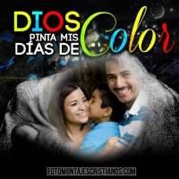 Fotomontajes cristianos: Dios pinta mis días de color