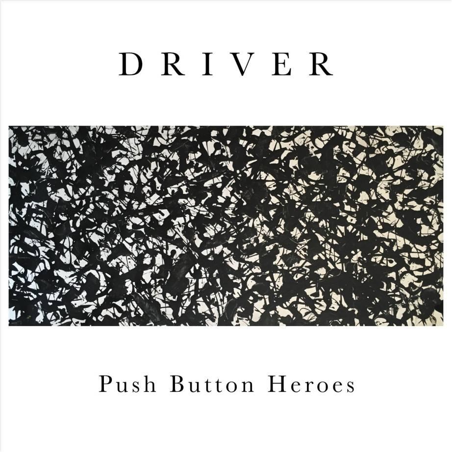 PUSH BUTTON HEROES ESTRENA EL SENCILLO DRIVER