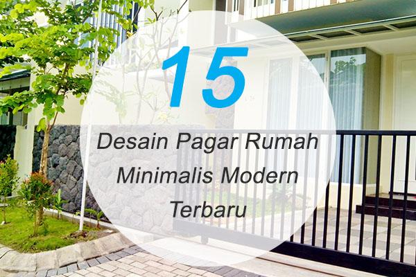 15 Desain Pagar Minimalis Modern Terbaru