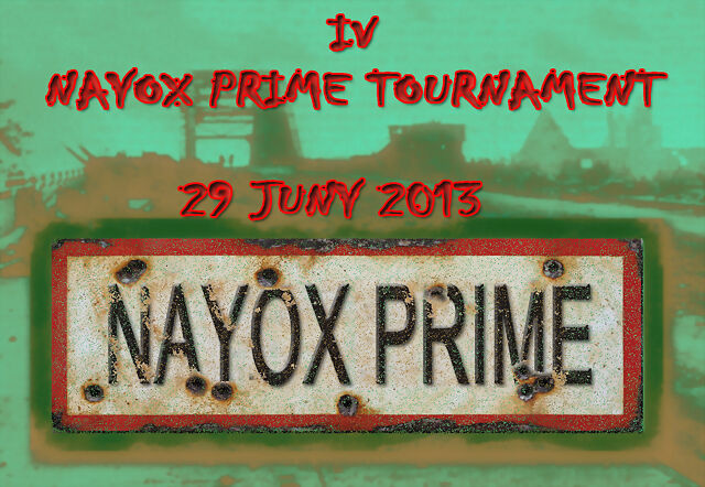 IV Nayox Prime Yournament. 29 Juny 2013