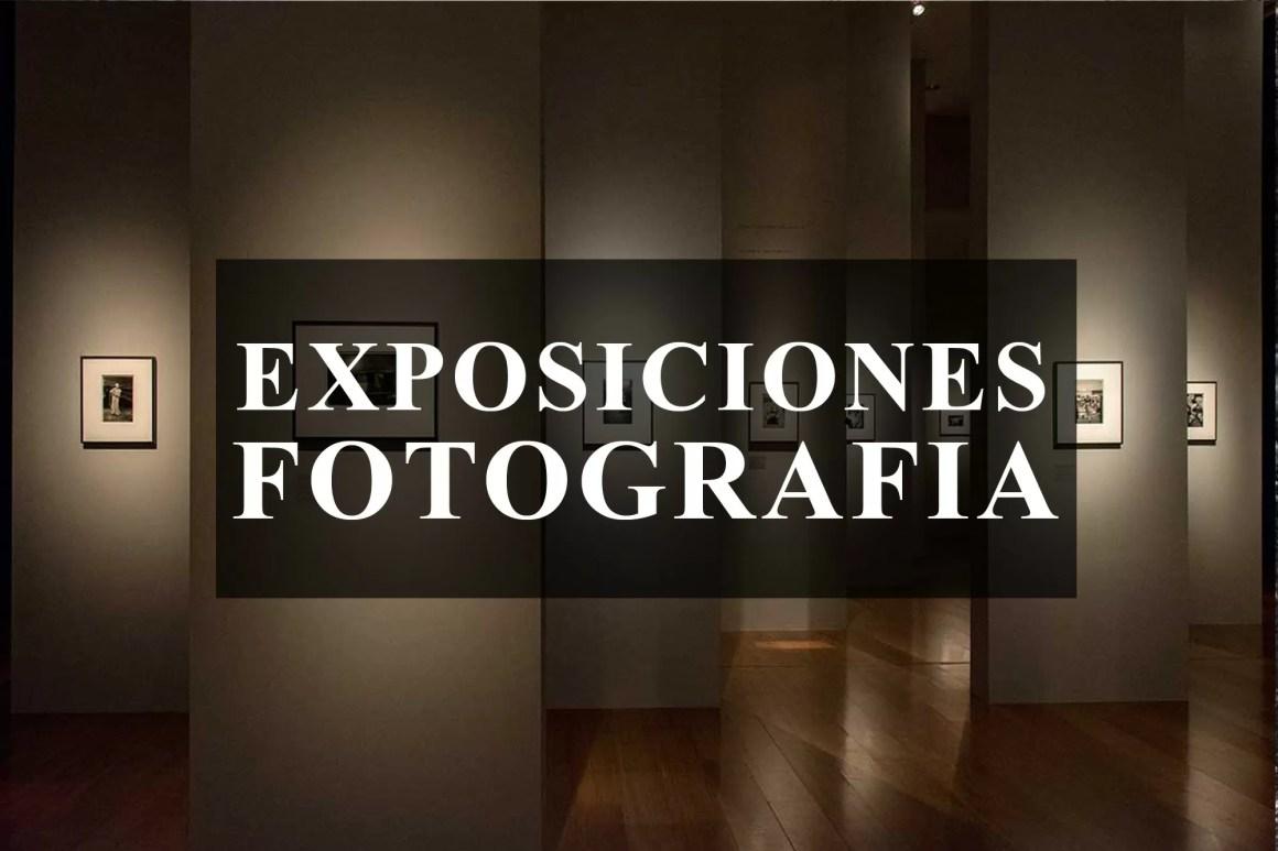 EXPOSICIONES DE FOTOGRAFIA - CURSO DE FOTOGRAFIA