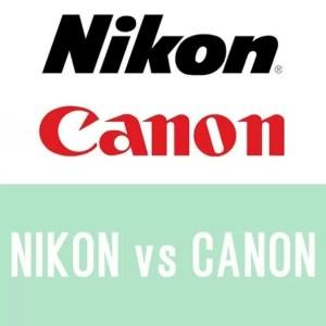 Nikon o Canon para principiantes