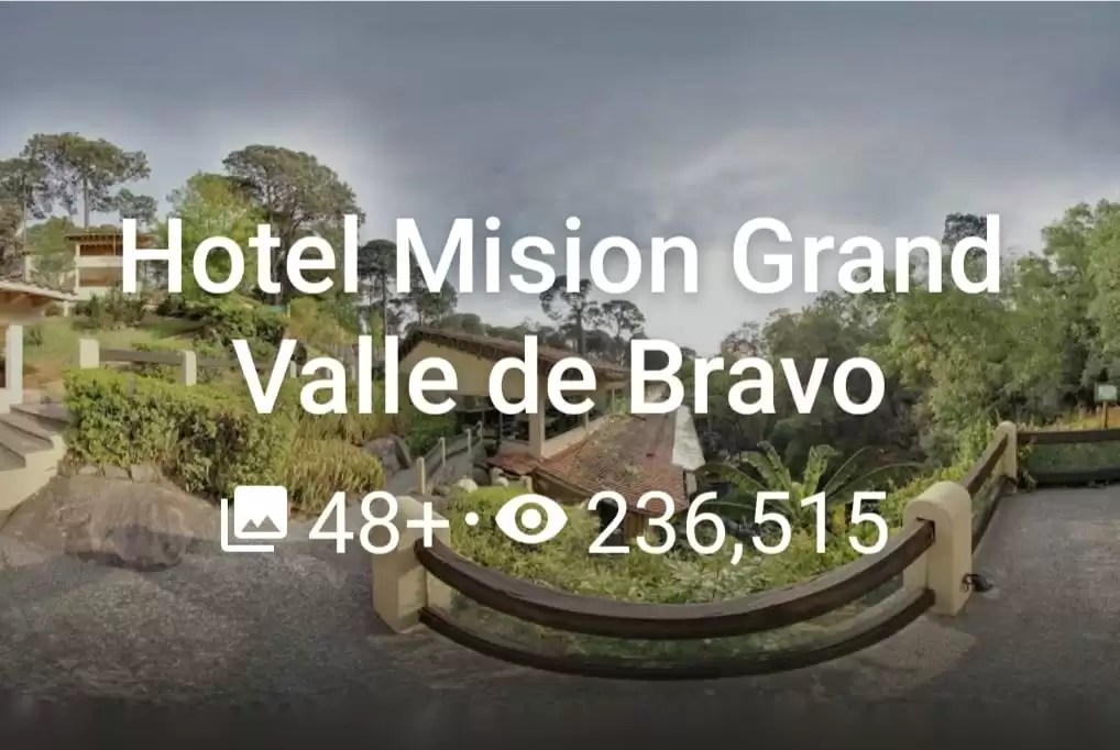 Hotel Mision Gran Valle de Bravo 2020