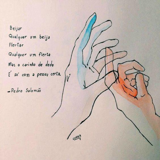 Beijar, qualquer um beija. Flertar, qualquer um flertar. Mas o carinho de dedo é só com a pessoa certa.