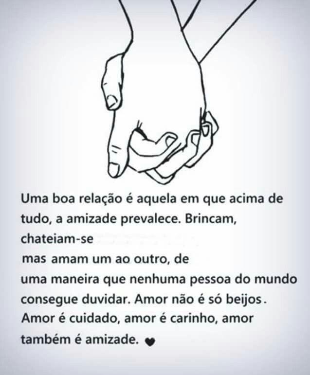 Amoe é cuidado, amor é carinho, amor também é amizade.