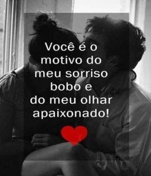 Amor quando você aparece, passou a ser o motivo do meu sorriso todos dia