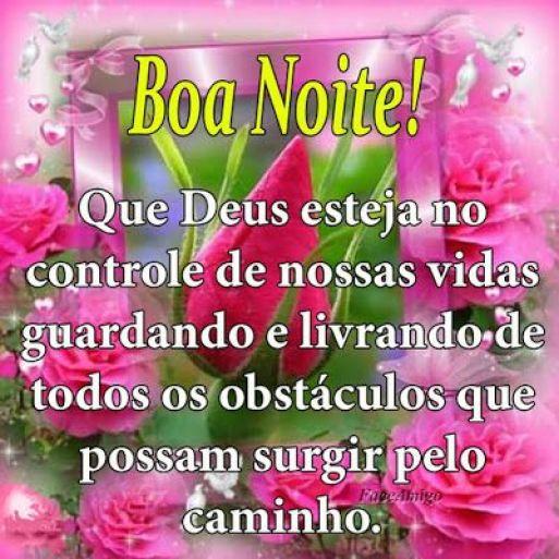 Boa noite a todos! com carinho e benção de Deus a todos