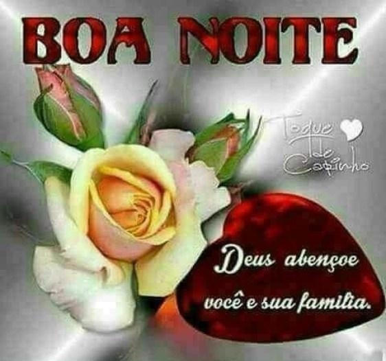 Boa noite, Deus abençoe você e sua família