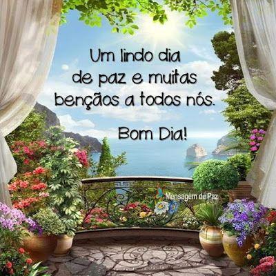 Bom dia! Com muito carinho venho te deseja felicidades e benção