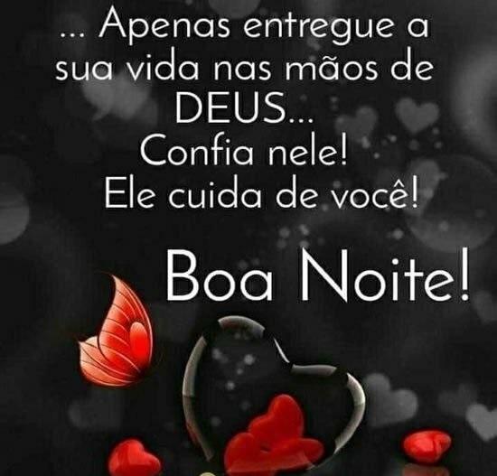 Boa noite, Deus cuida de você...